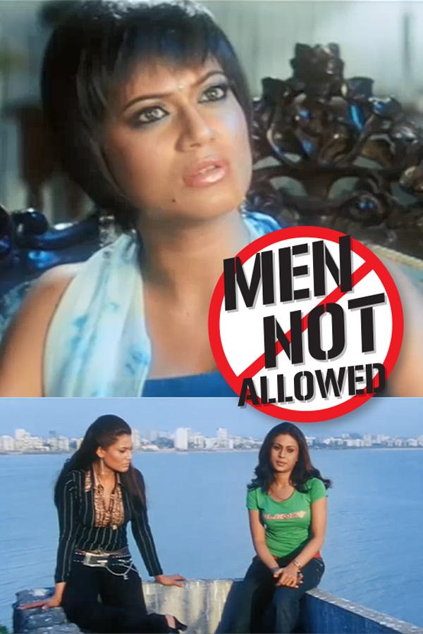 MEN NOT ALLOWED EP.1 (Hindi ver)